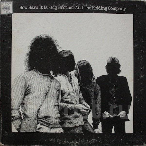"""CD Big Brother & the Holding Company """"How hard it is"""" 1971 England"""
