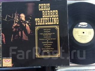 JAZZ! Крис Барбер / Chris Barber - Chris Barber Travelling - DE LP