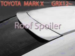 Спойлер на заднее стекло. Toyota Mark X, GRX120, GRX121, GRX125