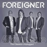 Foreigner: Acoustique: The Classics Unplugged (Audio CD /фирм. )