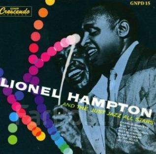 Lionel Hampton - Lionel Hampton and the Just Jazz All-Stars (CD/фирм)