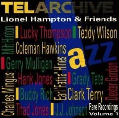Lionel Hampton & Friends - Telarchive (CD/фирм. )