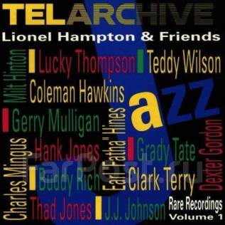 Lionel Hampton & Friends - Telarchive (CD/фирм. )
