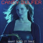 Candy Dulfer - What Does It Take (CD/фирм. )