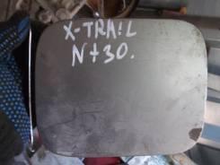 Лючок топливного бака. Nissan X-Trail, NT30 Двигатель QR20DE