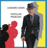 Leonard Cohen - Popular Problems (Vinyl LP) - 2014г. Под заказ