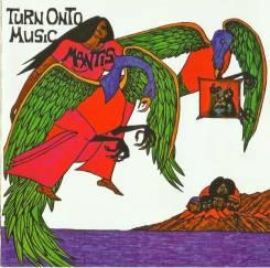 "CD Mantis ""Turn onto music"" 1973 England"