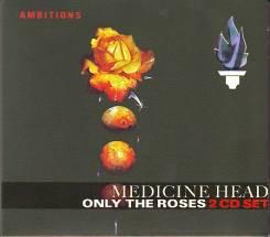 "2CD Medicine Head ""Only the roses"" 1975-76 digi-pack England"