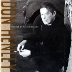 "CD Don Henley (Eagles) ""The end of the innocence"" 1989 USA"