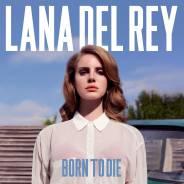 Lana Del Rey - Born To Die ( 2 LP / Германия) - Винил.