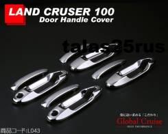 Накладка на ручки дверей. Toyota Land Cruiser, J100, UZJ100W, UZJ100, UZJ100L, HDJ100L, HDJ101K, HDJ101