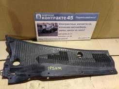 Решетка под дворники. Toyota Ipsum, SXM10
