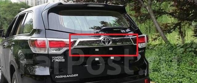 Накладка на дверь багажника. Toyota Highlander, GSU50, GSU55, ASU50 Двигатели: 2GRFKS, 2GRFXS, 1ARFE