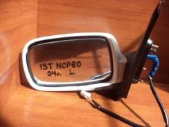 Зеркало заднего вида боковое. Toyota ist, NCP65, NCP61, NCP60 Двигатели: 1NZFE, 2NZFE