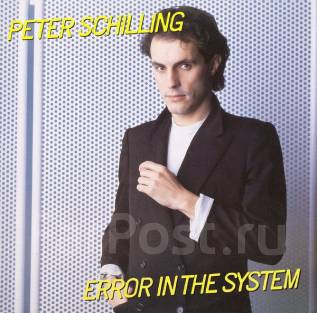 "Винил Peter Schilling ""Error in the system"" 1983 Canada"