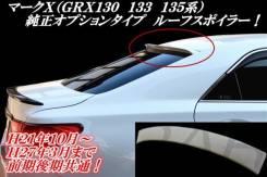 Спойлер на заднее стекло. Toyota Mark X, GRX130. Под заказ