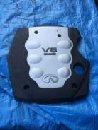 Крышка двигателя. Infiniti FX35 Двигатели: VQ35DE, VQ35HR