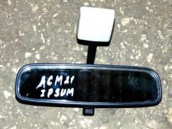 Зеркало заднего вида салонное. Toyota Ipsum, ACM21, ACM26W, ACM26, ACM21W Двигатель 2AZFE