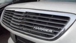 Решетка радиатора. Toyota Harrier, MCU15W, SXU15, MCU10, ACU10, MCU15, MCU10W, ACU15, SXU10, SXU15W, ACU15W, SXU10W, ACU10W