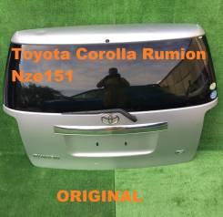 Дверь багажника. Toyota Corolla Rumion, ZRE152, ZRE154, ZRE152N, ZRE154N, NZE151, NZE151N Двигатели: 1NZFE, 2ZRFE, 2ZRFAE