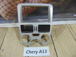 Консоль вокруг магнитолы Chery A13 VR14 Chery A13 VR14
