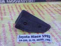 Подставка под ногу Toyota Hiace LH100 Toyota Hiace LH100 1992