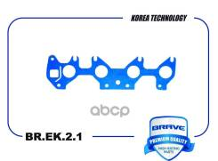 Прокладка Коллектора Daewoo Nexia Sohc; Chevrolet Lanos Впускного 96183118 Brave арт. BREK21