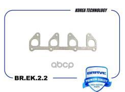 Прокладка Коллектора Daewoo Nexia Sohc; Chevrolet Lanos 1.5 V8 Выпускного 96181207 Brave арт. BREK22
