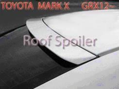 Спойлер на заднее стекло - Toyota Mark-X GRX12